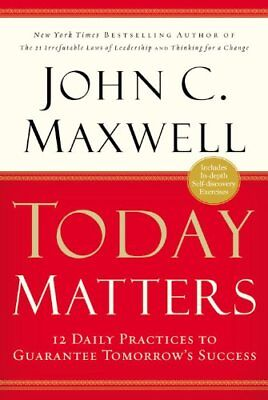 Today Matters  12 Daily Practices To Guarantee Tom
