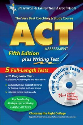 ACT Assessment : The Best Test Prep for the ACT by Brass, Charles
