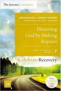 Honoring God by Making Repairs: The Journey Continues, Participan by Baker, John