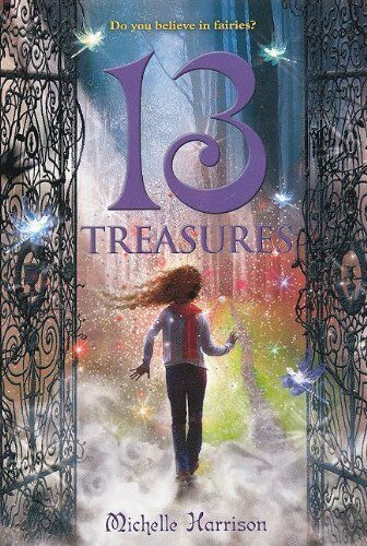 13 Treasures (13 Treasures Trilogy) By Harrison, Michelle Book The Fast Free
