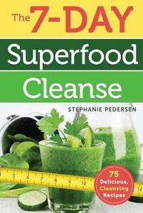 New the 7 day superfood cleanse by pedersen stephanie image is loading new the 7 day superfood cleanse by pedersen malvernweather Images