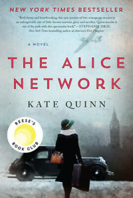 The Alice Network: A Novel - Paperback By Quinn, Kate - GOOD