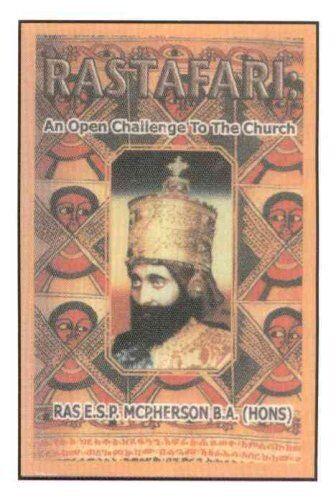 Rastafari: An Open Challenge to the Church by E.S.P. McPherson (Paperback, 2003)