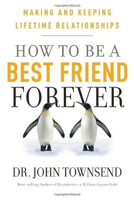 How to Be a Best Friend Forever: Making and
