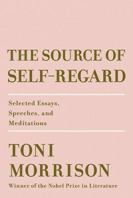 The Source of Self-Regard: Selected Essays, Speeches, and Meditations.