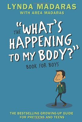 Whats Happening to My Body? Book for Boys: Revised Edition by Lynda Madaras, Ar