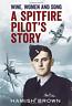 Hamish Brown A SPITFIRE PILOT'S STORY Hardback 2012 UK 1st Edition 9781781550359