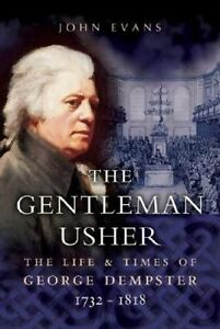 Gentleman Usher: The Life and Times of George Dempster 1732-1818 by John Evans
