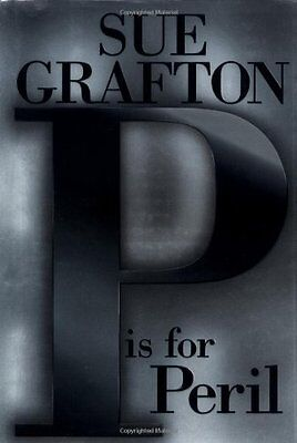 P is for Peril : A Kinsey Millhone Mystery by Sue Grafton  - P Is For