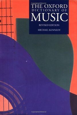 The Oxford Dictionary of Music By Michael Kennedy, Joyce Bourne