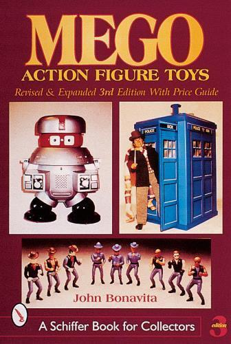 Mego Action Figure Toys (Schiffer Book for Collectors) (Paperback. 9780764312649