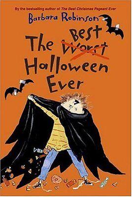 The Best Halloween Ever (The Best Halloween Ever by Barbara Robinson)