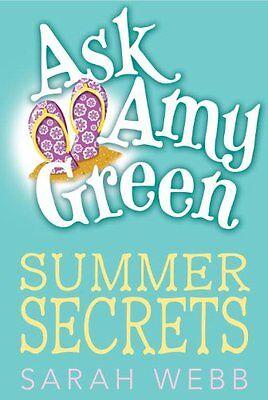 Ask Amy Green  Summer Secrets