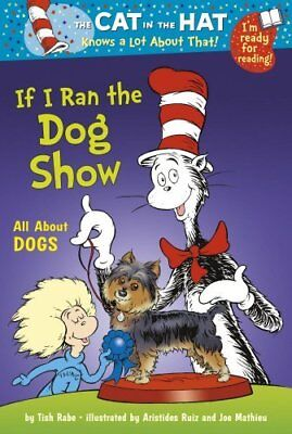 Cat In The Hat: If I Ran The Dog Show By Dr Seuss