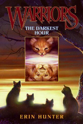 Warriors 6: The Darkest Hour (Warriors (Erin Hunter)),Erin Hunter