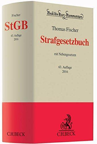 Fischer. Strafgesetzbuch. StGB. 63. Auflage