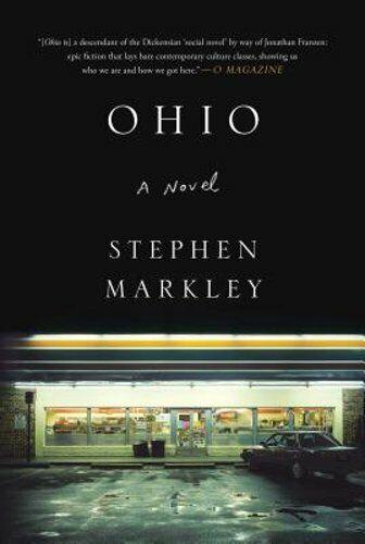 Ohio By Stephen Markley: Used
