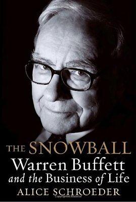 The Snowball: Warren Buffett and the Business of L