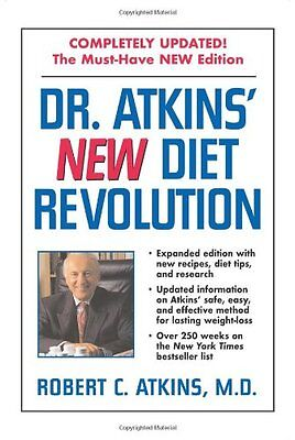 Diet Revolution - Dr. Atkins New Diet Revolution by Robert C. Atkins