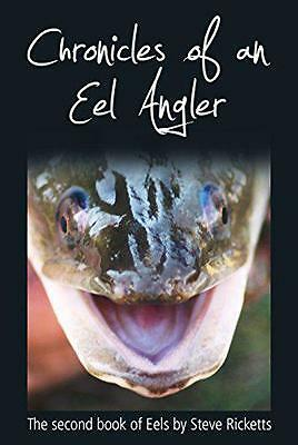 Chronicle of An Eel Angler by Ricketts, Steve | Hardcover Book | 9780993170447 |