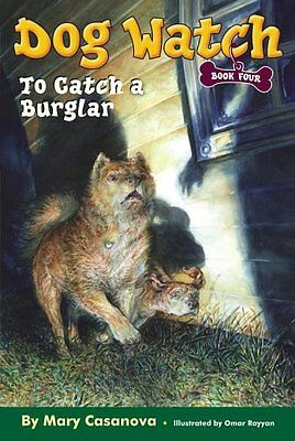 To Catch a Burglar (Dog Watch, Book 4)