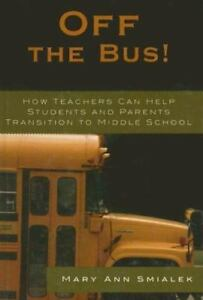 Off-The-Bus-How-Teachers-Can-Help-Students-And-Parents-Transition-To-Middle