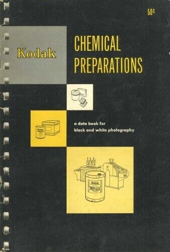Kodak Chemical Preparations Book 1951 First Edition