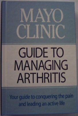 B000uybxu2 Mayo Clinic Guide To Managing Arthritis