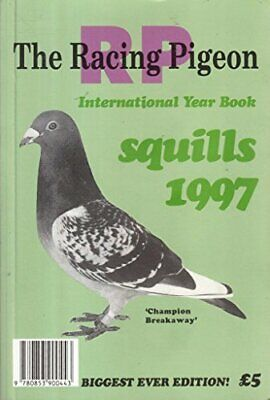 Squills 1997 International Racing Pigeon Year Book Book The Cheap Fast Free Post