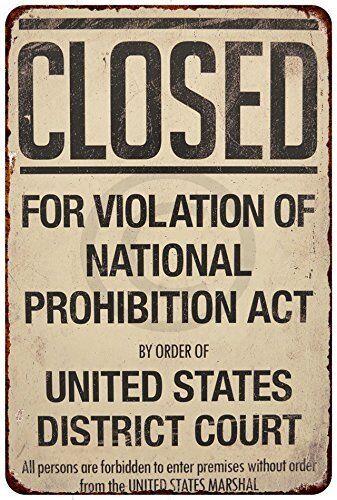 "Closed Violation of Prohibition Vintage Rustic Retro Metal Sign 8"" x 12"""
