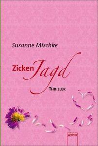 ZICKENJAGD von Susanne Mischke ►►►UNGELESEN ° Thriller ab 14 Jahre ° Tb °