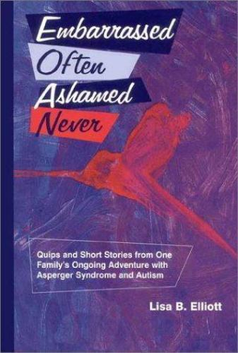 Embarrassed Often Ashamed Never Quips And Short Stories From One