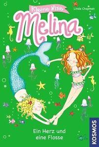 Kleine Nixe Melina ein Herz & eine Flosse von Linda Chapman Erstleser & Anfänger