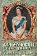 Elizabeth Our Queen