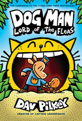 Dog Man: Lord of the Fleas: From the Creator of Captain Underpants (Dog  - GOOD