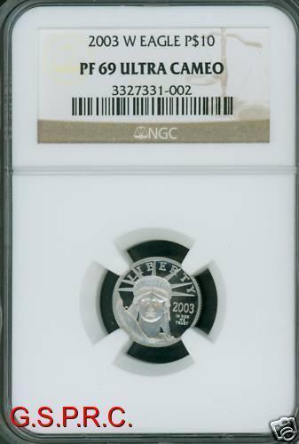 2003-W $10 PLATINUM NGC PR69 PROOF PF69 PR-69 PF-69 !!!