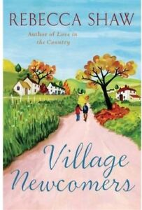 The Village Newcomers (Tales from Turnham Malpas),Rebecca Shaw