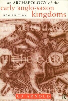 Early Anglo-Saxon Kingdoms Archaeology England Mercia Kent Wessex Northumbria
