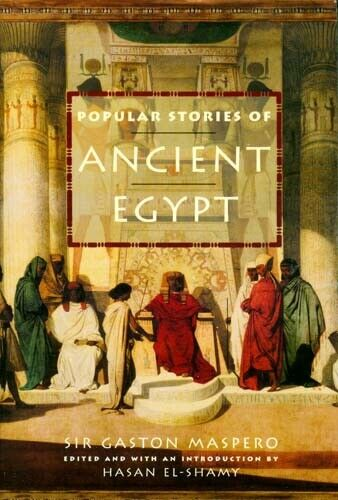 Ancient Egypt Popular Stories Folklore Daily Life Khufu Magicians Wizards Sailor