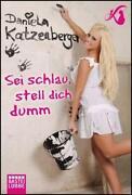 Daniela Katzenberger SEI Schlau