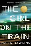 The Girl on the Train by Paula Hawkins (2015, H...