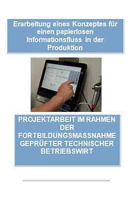 TBW Projektarbeit - staatlich Geprüfter Technischer Betriebswirt - IHK