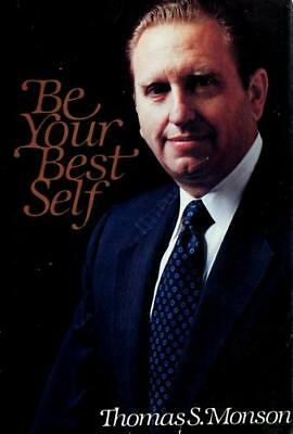 Be Your Best Self by Thomas S.