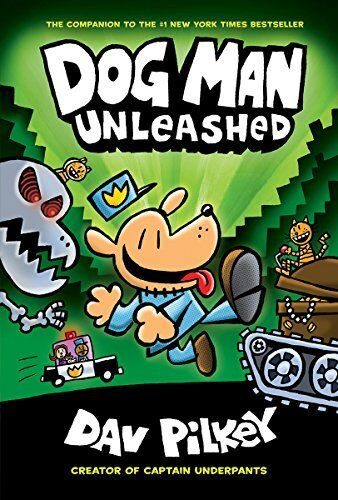 Dog Man Unleashed: From The Creator Of Captain Und