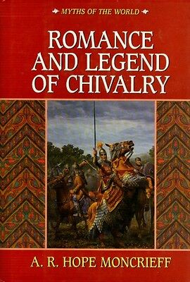 Romance & Legends Chivalry Medieval Myths History Knights Charlemagne Arthur HC