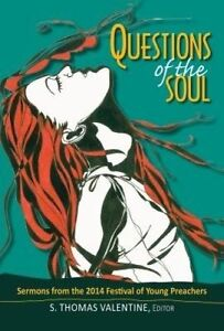 Questions Soul Sermons 2014 Festival Young Pr by Valentine S Thomas -Hcover