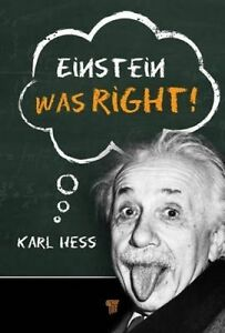 Einstein Was Right!, Karl Hess