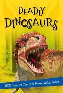 It's All About Deadly Dinosaurs Everything You Want Know by Editors Kingfisher