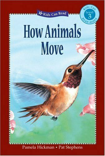 How Animals Move  Kids Can Read