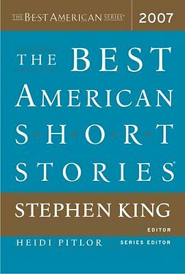 The Best American Short Stories 2007 by King, Stephen